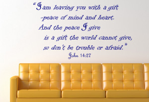 John 14:27 I am...Religious Wall Decal Quotes