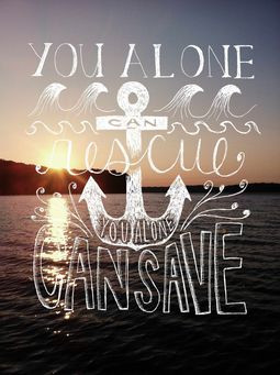 You Alone Can Rescue Drawing by Oh So Pretty the Diaries. #quotes