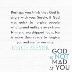 from joyce meyer s god is not mad at you joyce meyer