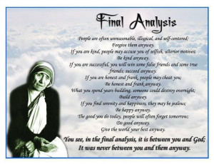 mother teresa Poem : Final Analysis / Anyway by Mother Teresa poems ...