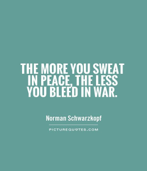 Peace Quotes War Quotes Norman Schwarzkopf Quotes