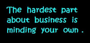 and sayings motivational quotes funny business quotes business quotes ...