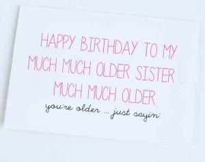 Old People Birthday Jokes Older sister birthday card