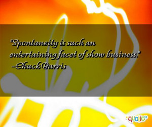 ... facet of show business chuck barris 199 people 100 % like this quote