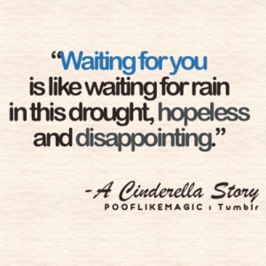 Waiting for you is like waiting for rain in this drought, HOPELESS AND ...