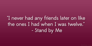 Stand By Me Quote