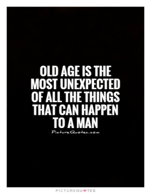 Age Quotes Old Age Quotes Unexpected Quotes Aging Quotes James Thurber ...
