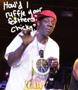 Photo found with the keywords: Flavor Flav quotes