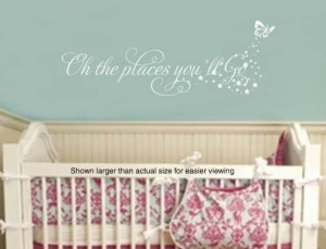 Oh the Places You'll Go Butterfly GIrls Quote Nursery by wallstory, $ ...