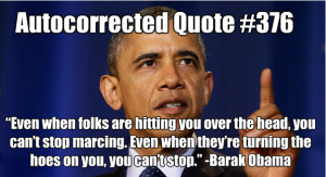 """... texts - DYAC's """"Autocorrected Quotes"""": President's Day Edition"""