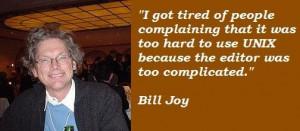 Bill joy famous quotes 1