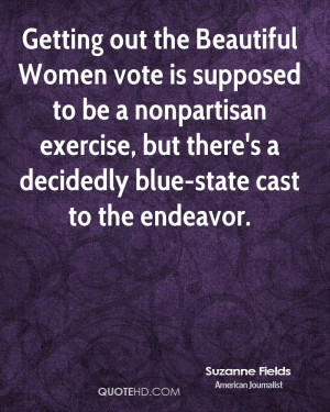 Getting out the Beautiful Women vote is supposed to be a nonpartisan ...