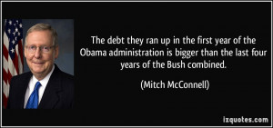 The debt they ran up in the first year of the Obama administration is ...