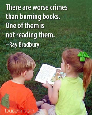 Post a comment on your love of reading or Ray Bradbury below.