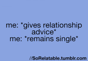 friends, love, quotes, relatable post, single, so relatable, teenagers