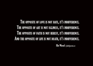 Elie wiesel indifference quote
