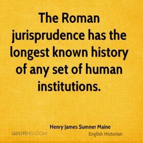 henry-james-sumner-maine-historian-quote-the-roman-jurisprudence-has ...