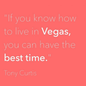 great quotes about Las Vegas