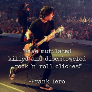 Frank Iero | quote