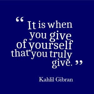 life quotes kahlil gibran short inspirational giving
