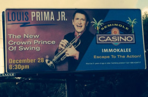 Louis Prima Jr Billboard Ft Myers, Florida