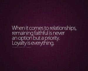 faithful, love, love quotes, love sayings, loyalty, quotations, quote ...