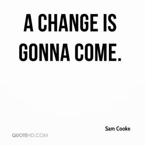 A change is gonna come/ double barrelled soul