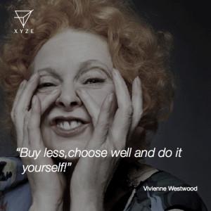 Vivienne Westwood #fashion #quotes #inspiration #VivienneWestwood # ...