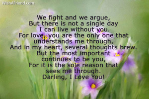 love you we fight and we argue but there is not a single day i can ...