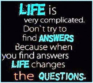 Life is Very Complicated