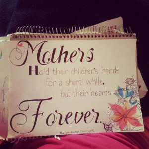 bible verses about mothers love | Mothers day quote for mom! :) |