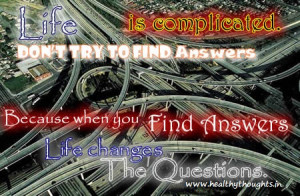 Quotes on Life-Life is Complicated