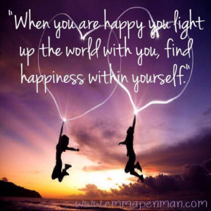 happiness within yourself finding happiness within yourself quotes ...