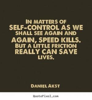 Self-Control Quotes | More Life Quotes | Love Quotes | Success Quotes ...
