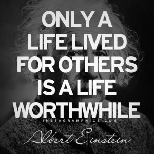 ... Lived For Others Albert Einstein Quote graphic from Instagramphics