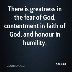 abu-bakr-abu-bakr-there-is-greatness-in-the-fear-of-god-contentment ...