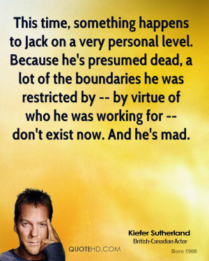 Kiefer Sutherland Quotes