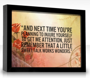 Sweet Talk Quotes