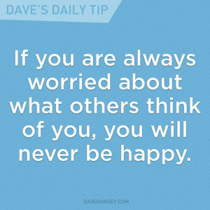 Don't worry about what others think!