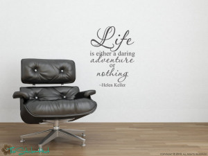 Wall Word Sticker: Life Is... Helen Keller Quote