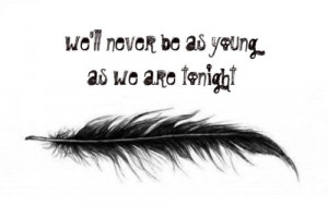 cute, feather, life, love, never, quote, quotes, will, young