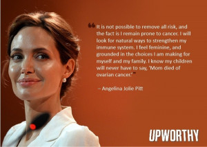 It's great that Angelina - a sexy, sexy woman - is telling the world ...