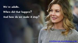 Meredith's Grey quotes.
