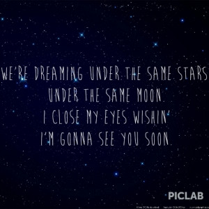 Under the same stars and moon