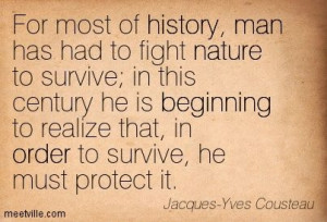 Jacque Yves Cousteau quotes