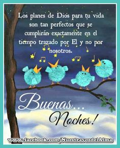 buenas noches more thoughts good night días noche fer dios noche god ...