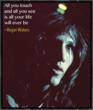 Roger Waters quote (Made by me)