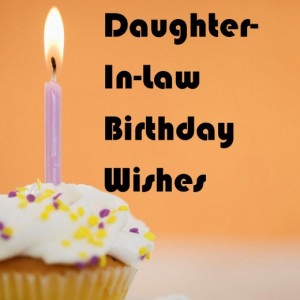 Daughter-In-Law Birthday Wishes: What to Write in Her Card