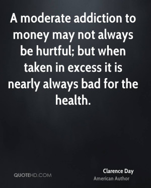 Clarence Day Health Quotes