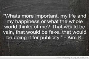 Kim K Quote